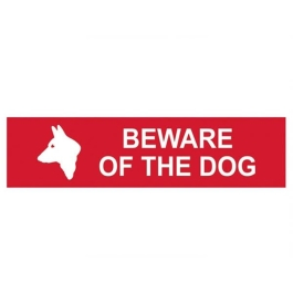 Centurion Sign - Beware Of The Dog