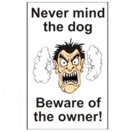 Centurion Sign - Dog / Beware Owner (2)